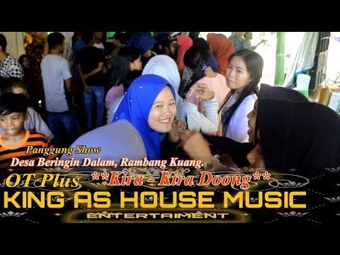 'Kira Kira Dong' Remaja Zaman Now. OT Plus King AS.