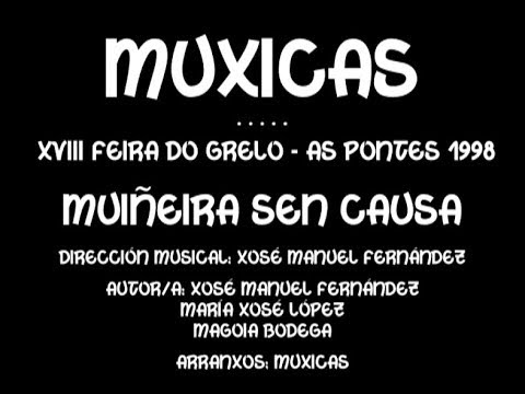 Muxicas - Muiñeira sen causa - 1998
