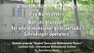 Ilya Kachkovskiy   Ballistic transport for one-dimensional quasiperiodic Schrodinger operators