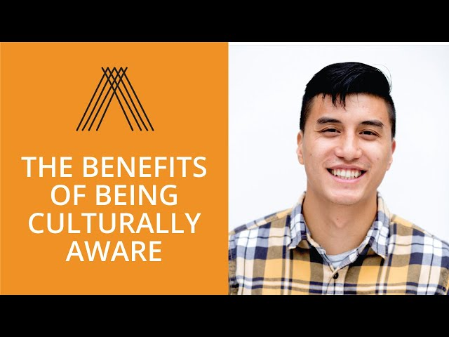 The Benefits of Being Culturally Aware