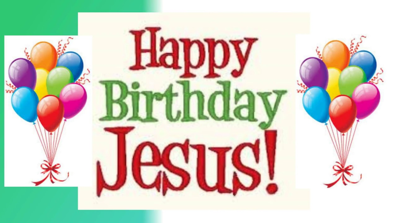 Happy birthday jesus video youtube happy birthday jesus video kristyandbryce Images