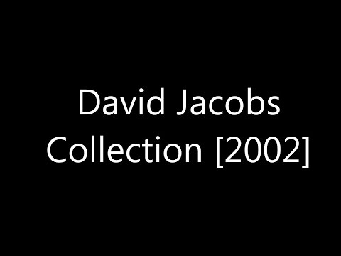 David Jacobs Collection [2002]