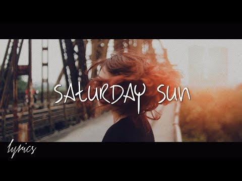 Vance Joy - Saturday Sun (Lyrics)