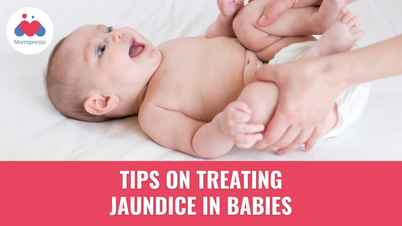 Newborn Babies Jaundice Treatment Tips On Treating Jaundice In Babies Jaundice In Newborns