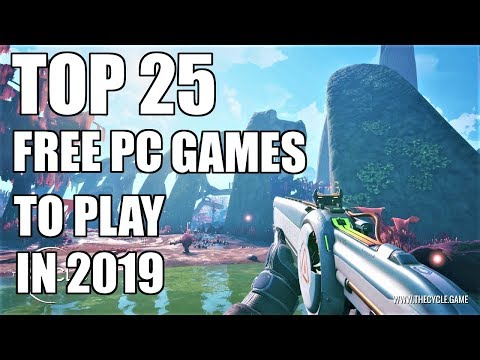 TOP 25 Free Games For PC You Can Play In  2019 - Steam / Epic Games Store Free PC Games 2019