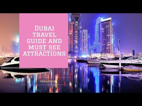 Amazing Trip To Dubai | Dubai travel guide and must see attractions