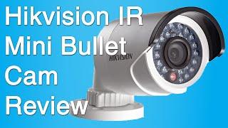Hikvision IR Mini Bullet Network Camera Review