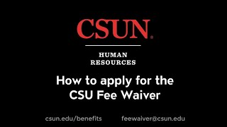 CSUN - How to Apply for the CSU Fee Waiver