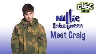 CBBC: Millie Inbetween - Meet Craig