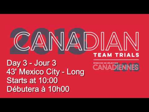 2018 Canadian Team Trials: Day 3 - 43' Mexico City