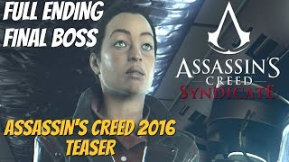 Assassin's Creed Syndicate - Final Boss & Full Ending (Assassin's Creed 2016 Teaser)