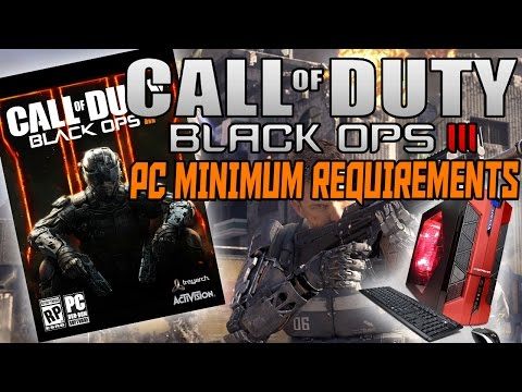 Black Ops 3 - MINIMUM PC System Requirements (COD BO3 PC Requirements)