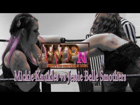 WPN Ep. 010 - Jessie Belle vs Mickie Knuckles
