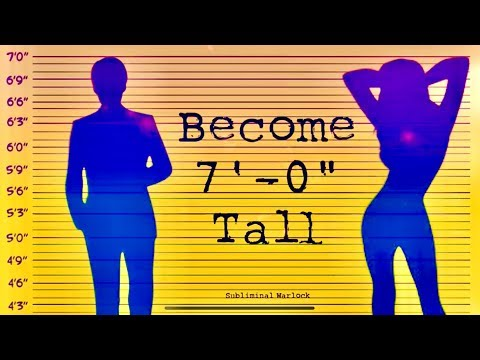 """Become 7' 0"""" Tall Naturally! How to become Super Tall!  - Subliminal Warlock"""