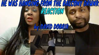 David Dobrik - HE WAS HANGING FROM THE BALCONY DRUNK!! REACTION