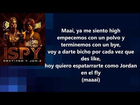 ISpy - Jon Z X Brytiago (Letra) All Lyrics