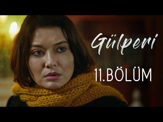 Gülperi > Episode 11