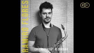 #2 - RAMIRO FLORES with ZÉ ALMEIDA - collaborative recording (preview)