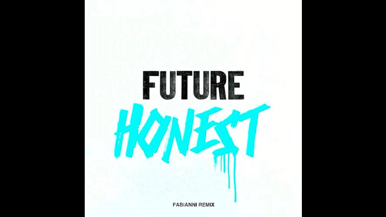 Future - Honest (Fabianni Remix) [Agorazein] - YouTube