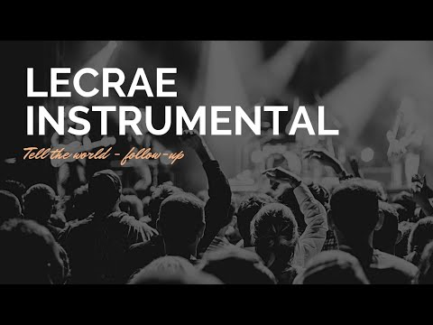 Lecrae Tell The World Instrumental Playback Song