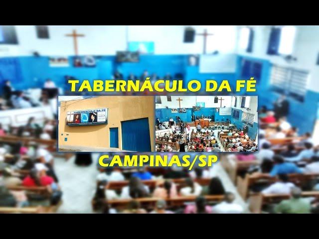 12.12.2015 - Culto de Meditação- Pr. Cleomar Borges - Tabernáculo da Fé Campinas/SP