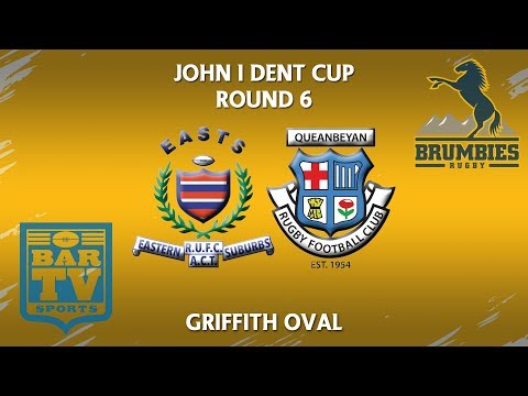 2018 John I Dent Cup Round 6 1st Grade - Eastern Suburbs v Queanbeyan Whites