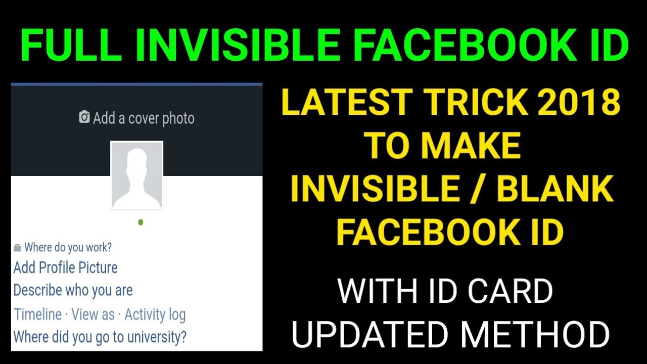 How To Make Full Invisible / Blank facebook Id With Id Card 2018 | Latest  Trick 2018