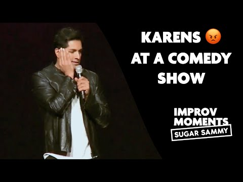 Karens at a comedy show | Sugar Sammy