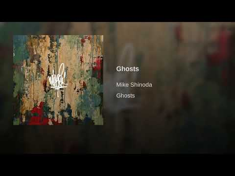Mike Shinoda - Ghosts