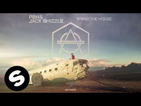 PBH & Jack Shizzle - Bring The House