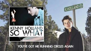 Kenny Holland - So What - Full Song & Lyric Video