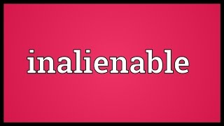 Inalienable Meaning