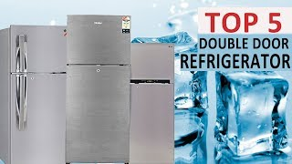 Top 5 Best Double Door Refrigerators in India