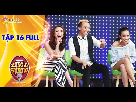 Giọng ải giọng ai   tập 16 full HD: Trấn Thành, Ái Phương vs Trường Giang, Phạm Hồng Phước