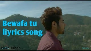 bewafa-tu-liyrics-song-new-2018-khan-sahab
