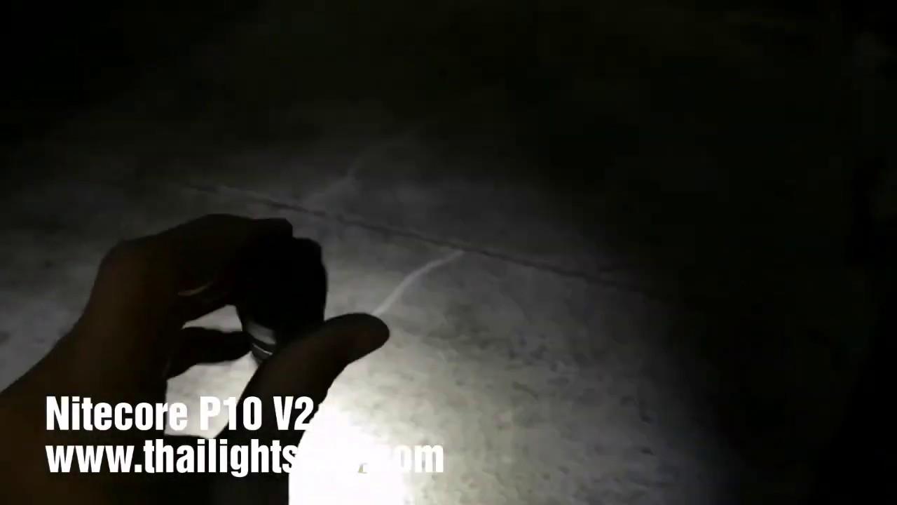 ตัวอย่างแสงไฟฉาย Nitecore P10 V2 1100 Lumens