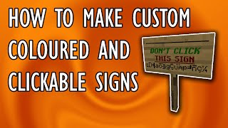 HOW TO MAKE CUSTOM, COLOURED, AND CLICKABLE SIGNS | Comment to Command #3