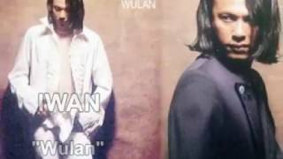 IWAN - WULAN (Original Video Lyric)