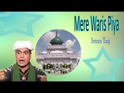Mere Waris Piya || Waris Ke Angna || Imran Taaj || New Qawwali || Teena Audio