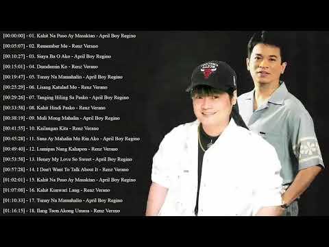 April Boy Regino, Renz Verano Greatest Hits - Opm Love Songs Full Album - OPM Classic