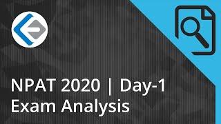 NPAT 2020 Exam Analysis - Day 1 | Endeavor Careers