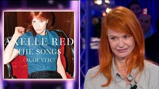 Axelle Red - On n'est pas couché 12 mars 2016 #ONPC