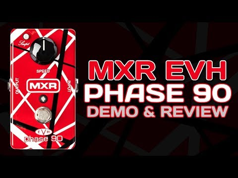 MXR EVH Phase 90 Pedal - Review & Demo 4K from YouTube · Duration:  11 minutes 9 seconds