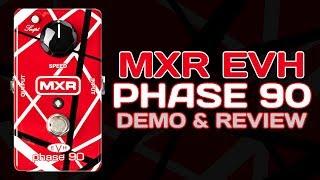 MXR EVH Phase 90 Pedal - Review & Demo 4K
