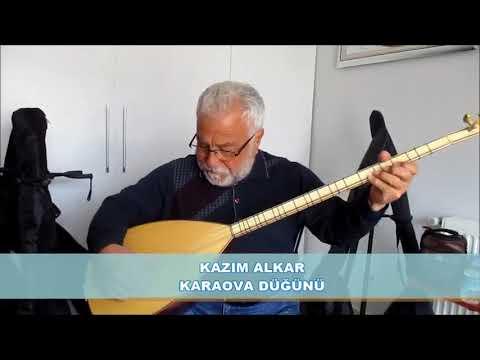 Kazım Alkar  -  Karaova Düğünü ( Anonim )