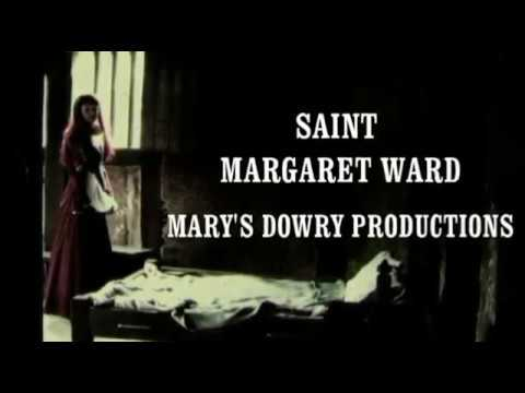 Saint Margaret Ward FILM trailer, English Martyr, Mary's Dowry Productions