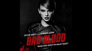 Taylor Swift - Bad Blood (Audio) ft. Kendrick Lamar