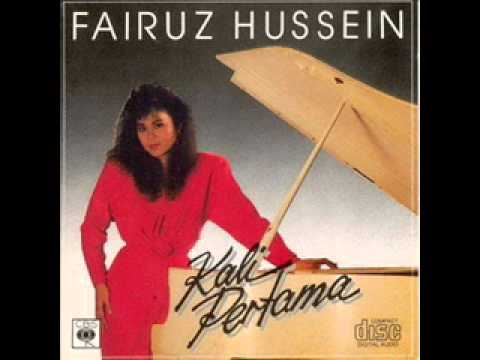 Fairuz Hussein - Kali Pertama