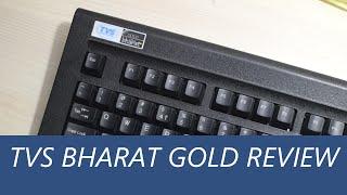 TVS Bharat Gold Keyboard Detailed Review