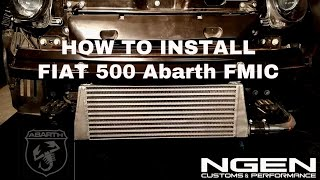 FRONT MOUNT INTERCOOLER (FMIC) INSTALL on a Fiat 500 Abarth - HOW TO!